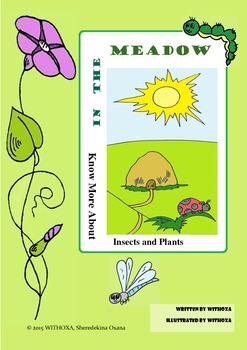 IN THE MEADOW - Insects and Plants