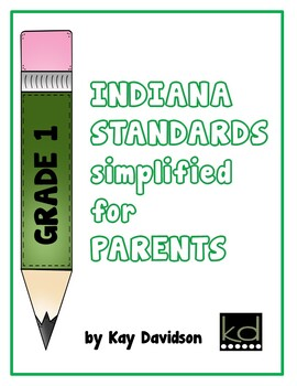 INDIANA Standards Simplified for PARENTS Grade 1 by Kay Davidson
