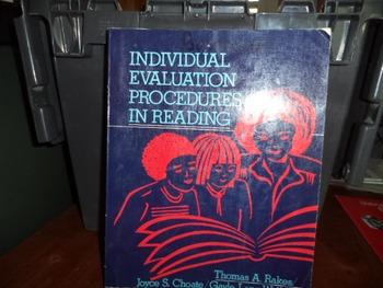 INDIVIDUAL EVALUATION PROEDURES IN READING