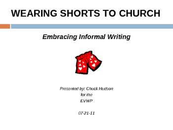"""INFORMAL & CREATIVE WRITING Presentation: """"Wearing Shorts"""