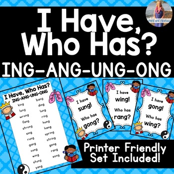 """ING ANG UNG ONG  """"I Have, Who Has?"""""""