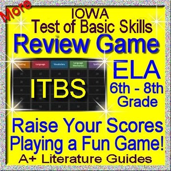 IOWA ELA Review Game V Grades 6 - 8 (ITBS Iowa Test of Bas