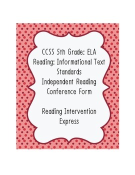 Conference Form: Common Core 5th Grade ELA Reading: Inform