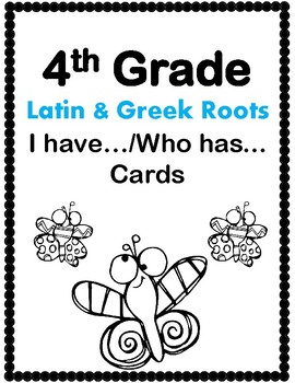 4th Grade Latin & Greek I Have/Who Has Cards Aligned to Am