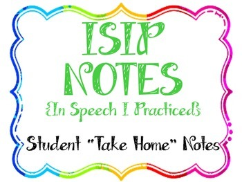 ISIP (In Speech I Practiced) Notes