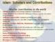 ISLAM (PART 3: SCHOLARS & CONTRIBUTIONS) visual, textual,