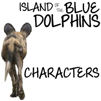 THE ISLAND OF THE BLUE DOLPHINS Characters Organizer (by S