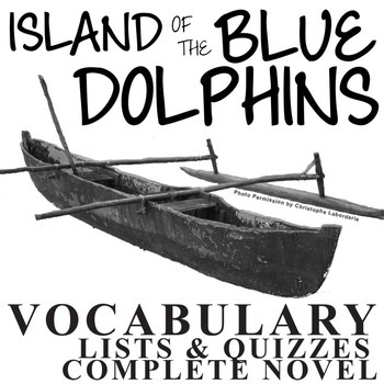 THE ISLAND OF THE BLUE DOLPHINS Vocabulary Complete Novel
