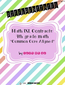 IXL Contracts-4th Grade Math Standards (Differentiated)