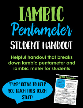 Iambic Pentameter & Iambic Meter: Helpful Student Handout