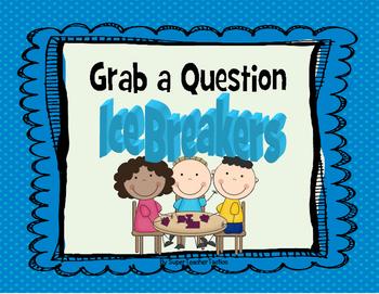 Ice Breaker- Grab a Question