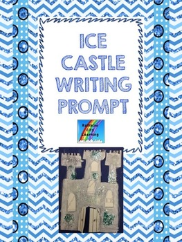 Ice Castle Writing Prompt