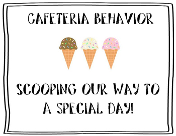 Ice Cream Cafeteria Behavior Plan