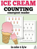 Counting Emergent Reader: Ice Cream Counting 0-10 (One to