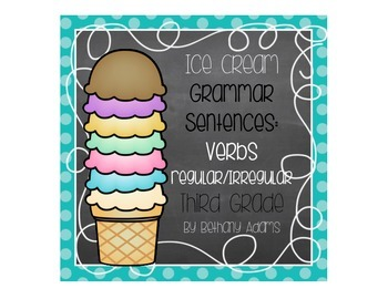 Ice Cream Grammar Sentences: Regular & Irregular Verbs