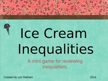 Ice Cream Inequalities- An inequality review game