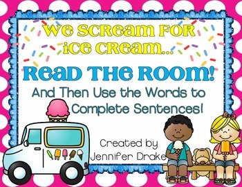 Ice Cream Read the Room!  Use Words To Complete Sentences