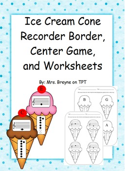 Ice Cream Recorder Posters, Game, and Worksheets