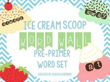 Ice Cream Scoop Word Wall Set {Pre-Primer}