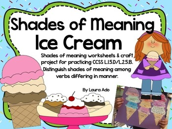 Ice Cream Shades of Meaning Adjective Practice & Sweet Craft
