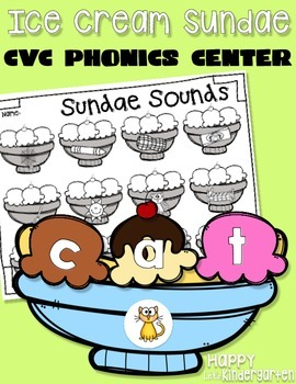 Ice Cream Sundae CVC Phonics Center: Consonant Vowel Conso