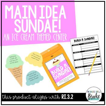 RI.3.2 - Ice Cream Sundae Main Idea and Key Details Center