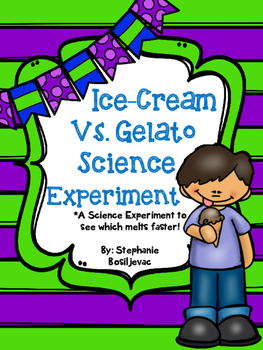 Ice-Cream Vs. Gelato (Science Experiment)