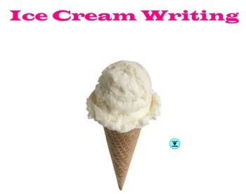 Ice Cream Writing Activity