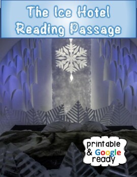 Ice Hotel - Nonfiction Close Reading Passage