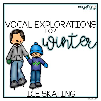 Winter Vocal Explorations: Ice Skating