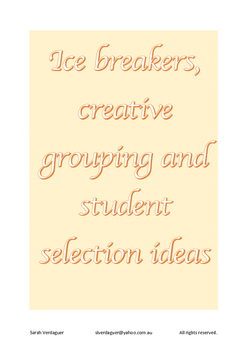 Ice breakers, creative grouping strategies and student sel