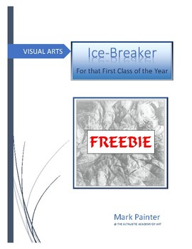 Icebreaker for that first day in Art