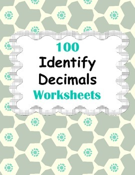 Identify Decimals Worksheets