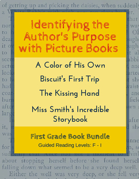 Identify the Author's Purpose with Picture Books (First Gr