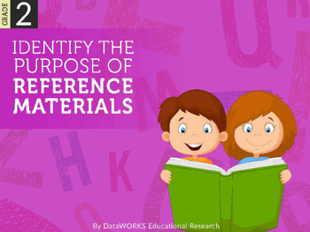 Identify the purposes of reference materials