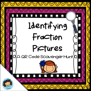 Identifying Fractions QR Code Scavenger Hunt