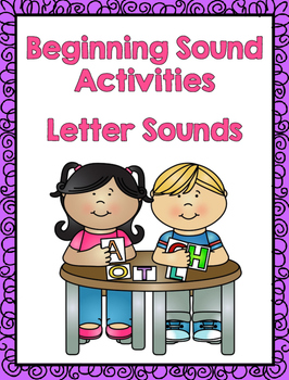 Letter Sounds - Beginning Sound Activities
