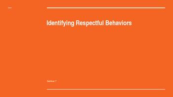 Identifying Respectful Behaviors