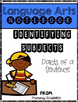Identifying Subjects Language Arts Notebook