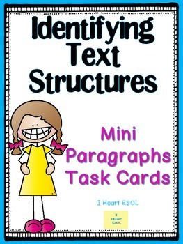 Identifying Text Structures- Mini Paragraphs/Task Cards