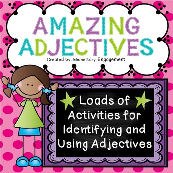 Identifying and Using Adjectives Worksheets, Task Cards & More