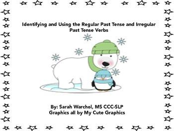 Identifying and Using the Regular Past Tense and Irregular