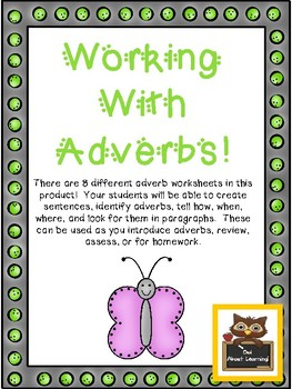 Identifying and Working with Adverbs!