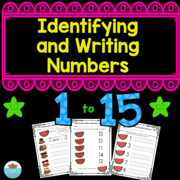 Identifying and Writing Numbers 1- 15 Activity Pack