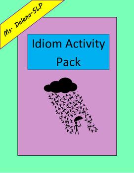 Idiom Activity Pack (Speech/Language Therapy, Figurative L