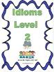 Idiom Mega Pack, Levels 1-4, Figurative Language, Multiple