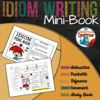 Idiom Mini-Book (A Perfect Addition to an ELA Interactive