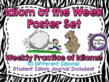 Idiom of the Week: 50 Posters & Student Journal (Zebra)