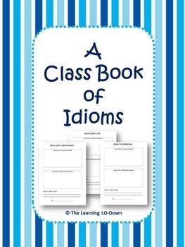 Idioms: A class book of idioms