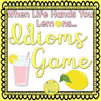 """Idioms board game: """"When Life Hand You Lemons"""""""